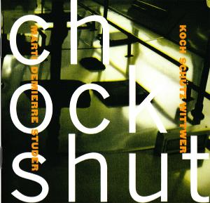 Chockshut